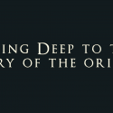 Seeing Deep to the Story of the Origins